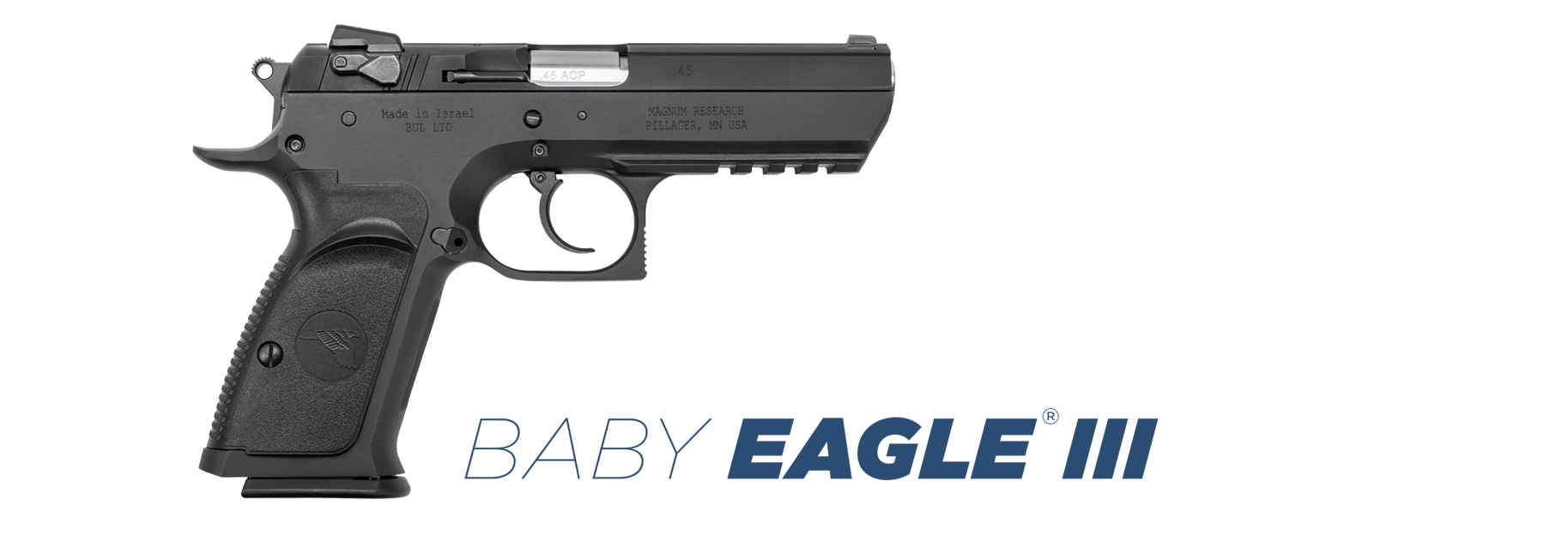 Baby Eagle Magnum Research Inc Desert Eagle Pistols And Bfr Revolvers